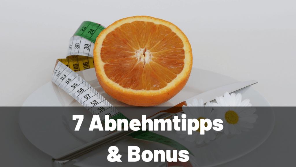 7 Abnehm Tipps